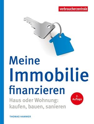 © Verbraucherzentrale NRW - Eigenheim solide finanzieren - Ratgeber bietet Tipps, Checklisten und Berechnungsvorlagen