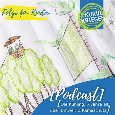"©  - Klimaschutz-Podcast #Kurvekriegen: ""Klimaschutz for kids"""